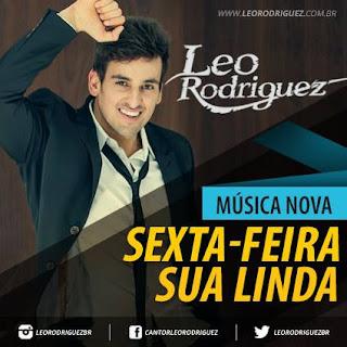 Download Leo Rodriguez Sexta - Feira Sua Linda