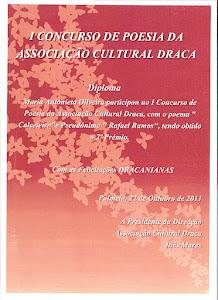 2º Prémio do 1º concurso de poesia da Associação Cultural DRACA de Palmela