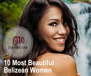 Top 10 Most Beautiful Belizean Women