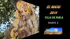 EL ROCIO 2014 Villa de Parla