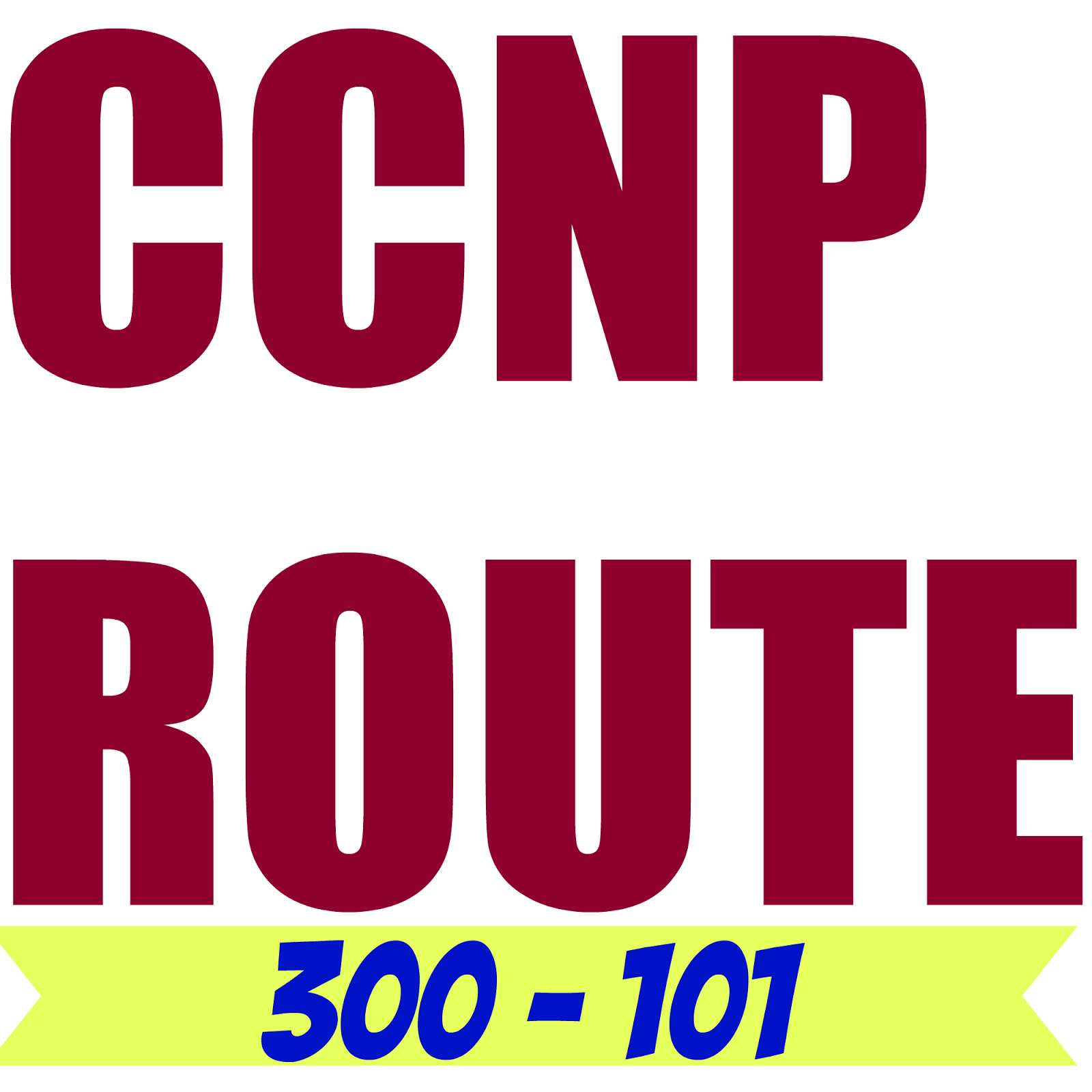 CCNP Route 300-101 Labs