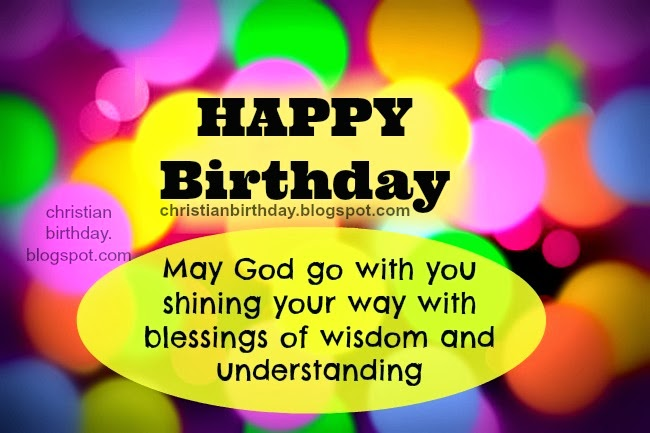 spiritual birthday christian card god go with you  christian, Birthday card