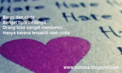 Puisi Jika Benci Jadi Cinta