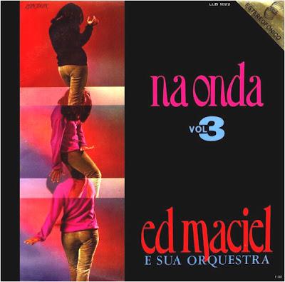 Ed Maciel E Sua Orquestra Na Onda