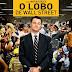 Megalomaníaco, milionário e maluco: O Lobo de Wall Street