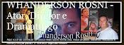 Blog Whanderson Rosni - Ator / Diretor e Dramaturgo