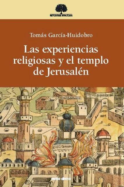 Las Experiencias Religiosas y el Templo de Jerusalén