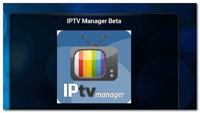 IPTV MANAGER BETA For IPTV XBMC | KODI