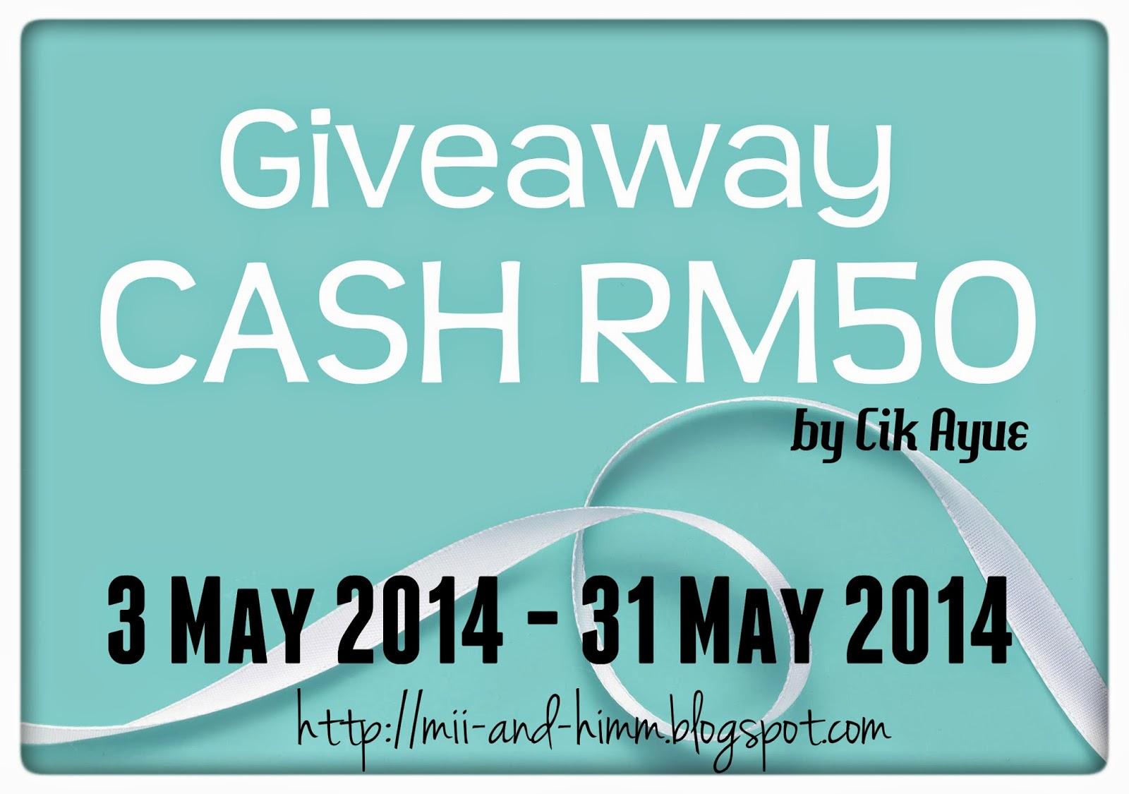 GiveAway CASH RM50 by Cik Ayue