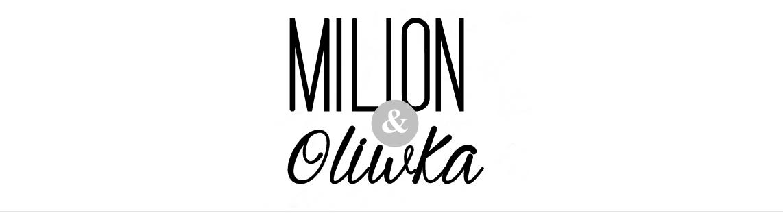 Milion i Oliwka