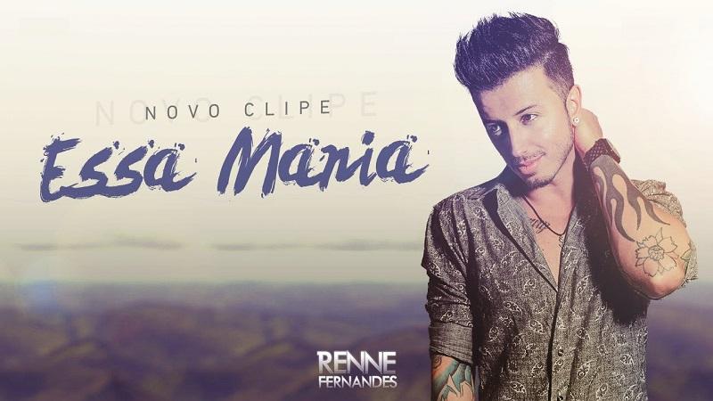 Renne Fernandes - Essa Mania