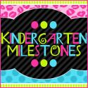Kindergarten Milestones