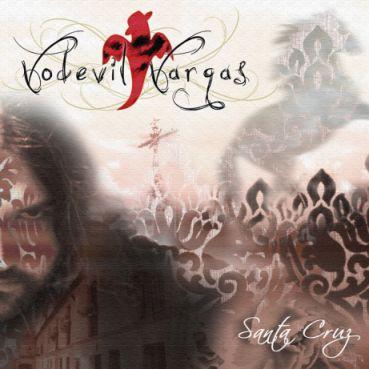VODEVIL VARGAS - (2012) Santa Cruz
