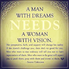 His dreams needs Her Vision