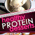 Healthy Protein Desserts - Free Kindle Non-Fiction