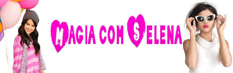 Magia Com Selena