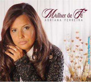 Adriana Ferreira - Mulher de Fé