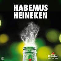 Habemus Heineken Advertising Creatividad