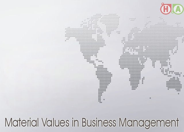 Material Values in Business Management