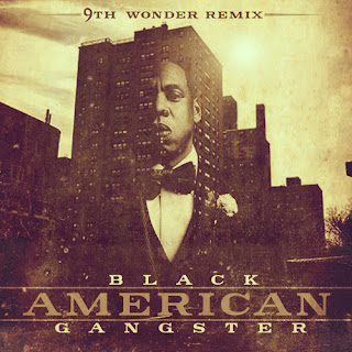 Download 9th Wonder's remix project called Black American Gangster