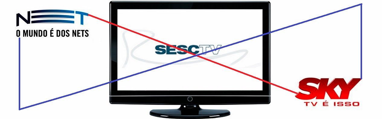 Sesc TV, Net e Sky