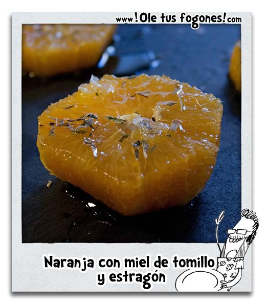 Naranja con miel de tomillo y estragón