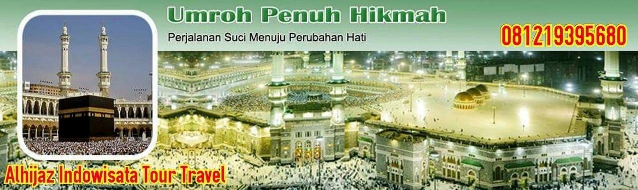 Travel Umroh Haji Alhijaz Indowisata | Paket Umroh Murah Promo Hemat