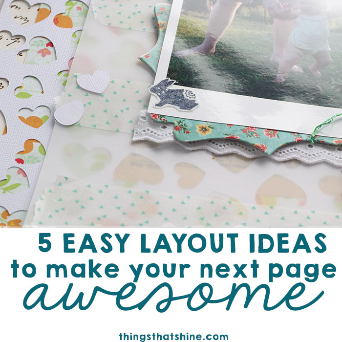 5 easy layout ideas by Ashley Calder