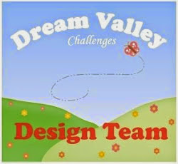 Honoured to be on the Design Team for Dream Valley Challenges