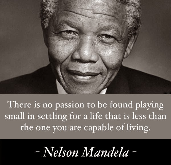 EphesiansFour12: Nelson Mandela On Life & Leadership