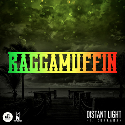DISTANT LIGHT FT. CONKARAH - RAGGAMUFFIN