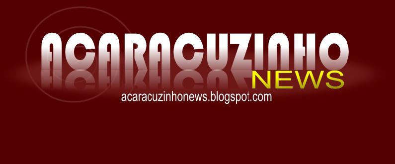 Acaracuzinho News