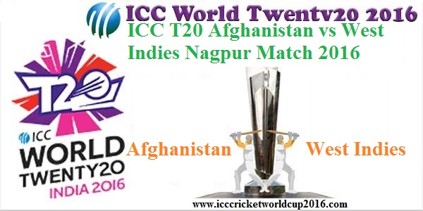 ICC T20 Afghanistan vs West Indies Nagpur Match Result 2016
