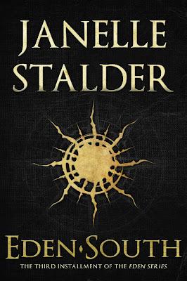 Cover Reveal: Eden South (Eden #3) by Janelle Stalder