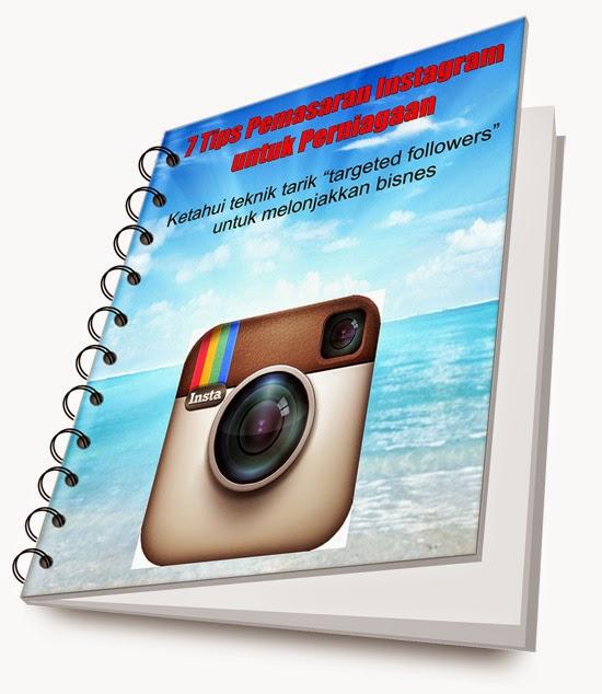 Download PERCUMA mini Ebook 7 Tips Pemasaran Instagram