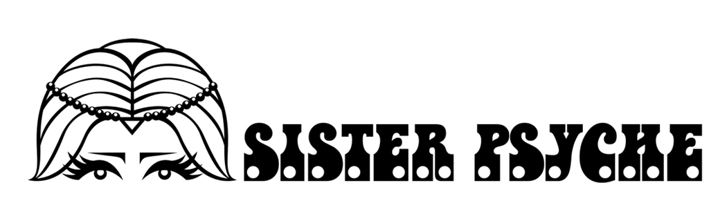 SISTER PSYCHE