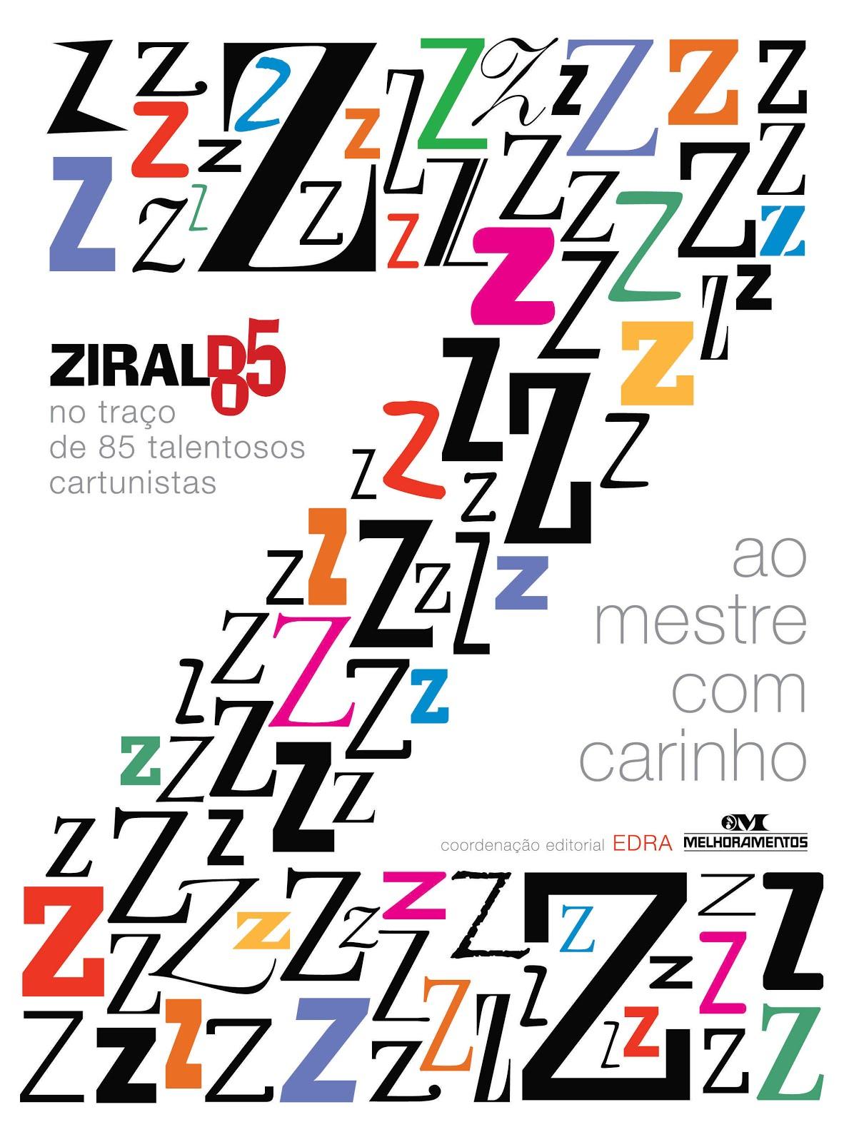 Ziraldo 85 - Ao Mestre Com Carinho