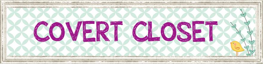❤ Covert Closet ❤