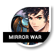 9. Mirror War