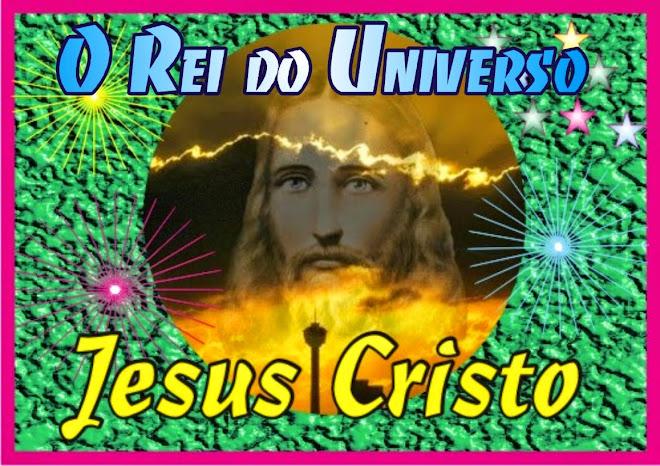 Jesus  O Rei do Universo