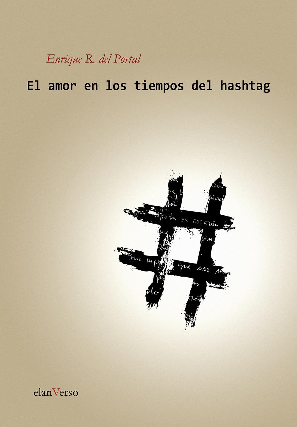 El amor en los tiempos del hashtag