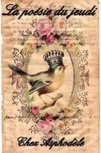 http://leslecturesdasphodele.wordpress.com/les-poesies-du-jeudi-cest-ici/