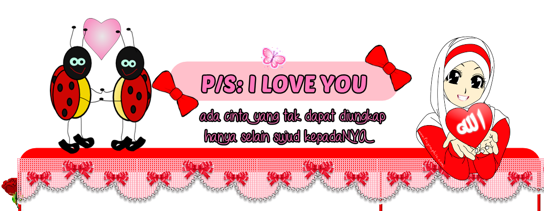p/s: i love you