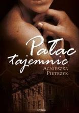 """""""Pałac tajemnic"""" - Agnieszka Pietrzyk"""