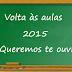 VOLTA ÀS AULAS 2015