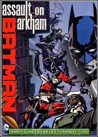 Batman: Ataque Ao Arkham Torrent Dublado (2014)