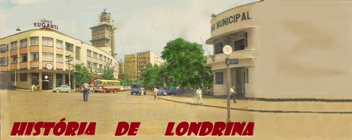 HISTÓRIA DE LONDRINA by FARINA