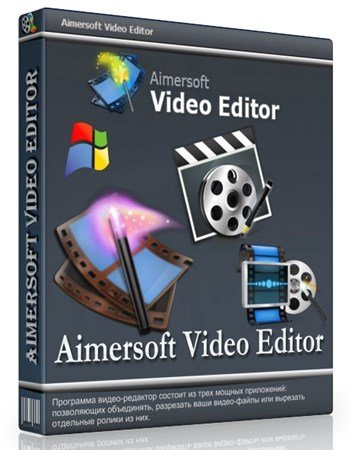 Aimersoft Video Editor 3.6.0 [ENG] [Serial]