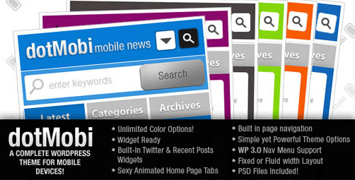 http://3.bp.blogspot.com/-rVs-U16uQT0/T4slZH50ZiI/AAAAAAAAG38/wKH84GAl3Rs/s1600/DotMobi-WordPress-Theme-for-Mobile-Devices.jpg