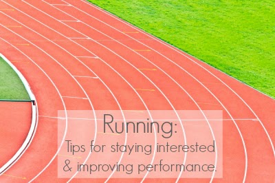 Running Tips for staying motivated and improving performance